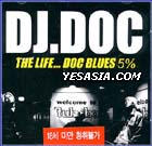 『THE LIFE...DOC BLUES 5%』DJ.DOC%n